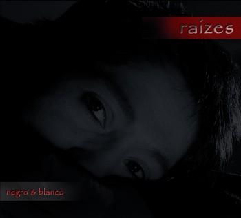 "Negro y Blanco - ""Raizes"""