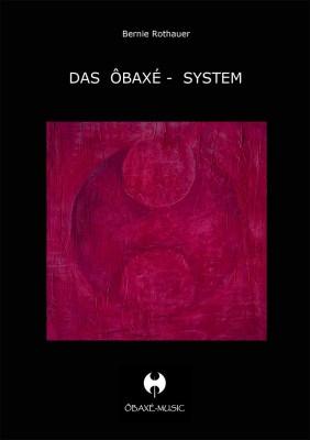 Das Ôbaxe-System